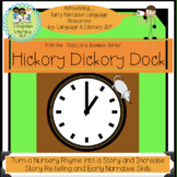 Hickory Dickory Dock: Turn A Rhyme into a Story for Early Narrative Skills