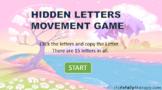 Hidden Alphabet Movement Game