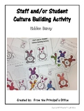 Hidden Bunny:  Staff and/or Student Culture Building Activity