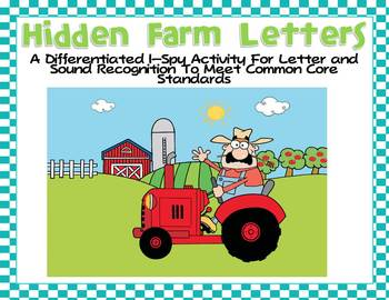 Hidden Farm Letters-Differentiated I-Spy for Common Core Standards
