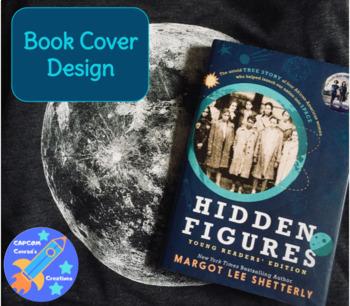 Hidden Figures Book Cover Design and Rubric