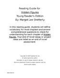 Hidden Figures - Complete Reading Guide, Vocab, Questions