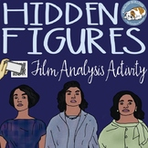 Hidden Figures Film Analysis Activity