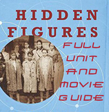 Hidden Figures Full Book Unit and Movie Guide