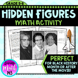 Hidden Figures: Math Activity (Perfect for Black History Month)