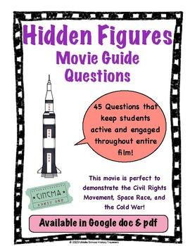 Hidden Figures Movie Guide Questions