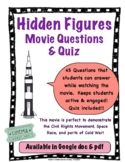 Hidden Figures Movie Guide Questions with Quiz