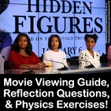 Hidden Figures Movie Guide & Reflection Questions PLUS Physics Calculations!