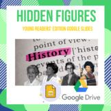 Hidden Figures Presentation on Google Slides