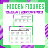 Hidden Figures Vocabulary Word Search and Crossword Puzzle Packet