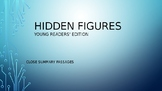 Hidden Figures-Young Readers'Edition-Chapter Summary-Close Passage-Comprehension