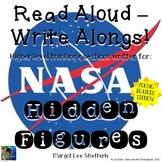 Hidden Figures Young Readers' Edition Read Aloud Write Along Book Study