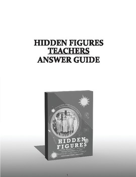 Hidden Figures Young Readers Edition Teachers Answer Guide