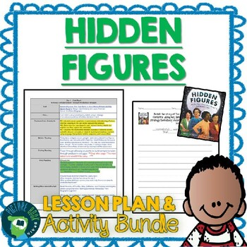 Hidden Figures By Margot Lee Shetterly Lesson Plan And Activities