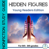 Hidden Figures Nonfiction Study Guide (Young Readers Edition)