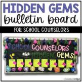 Hidden Gems School Counselor Bulletin Board