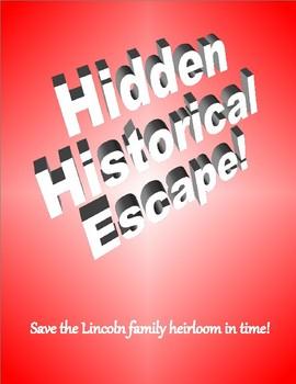 Hidden Historical Escape! Lincoln Edition