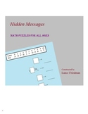 Hidden Messages: Math Puzzles for all ages