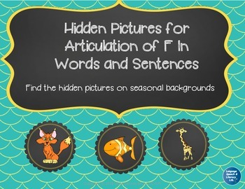Hidden Pictures for Articulation of F in Words and Sentences