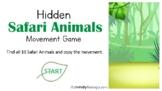 Hidden Safari Animals Movement Game