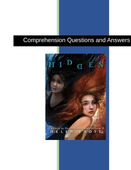Hidden by Helen Frost Comprehension Questions and Answers