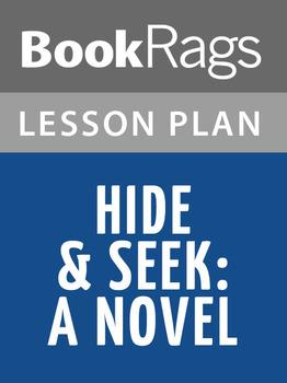 Hide & Seek: A Novel Lesson Plans