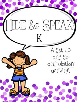 Hide & Speak K
