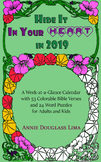 Hide it In Your Heart in 2019: a Weekly Planner/Coloring Book with Scripture