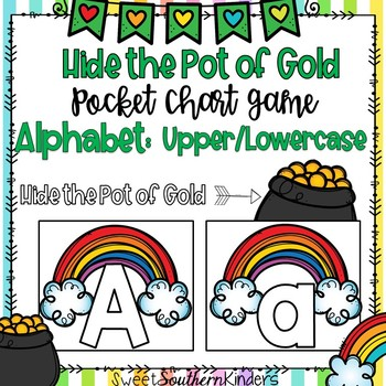 Hide the Pot of Gold Pocket Chart Game Alphabet Upper/Lowercase