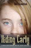 Hiding Carly - A Sean Gray Junior Special Agent Mystery Paperback