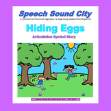 Distance Learning: Hiding Eggs!  Articulation Symbol Story