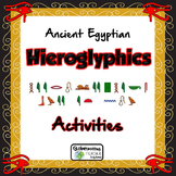 Egyptian Hieroglyphics Activities (Decode Messages-Write Name in Frame)