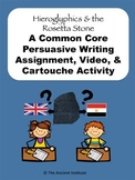 Hieroglyphics & Rosetta Stone in Egypt: Common Core Writing, Video, & Activities