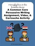 Hieroglyphics & Rosetta Stone in Egypt: Common Core Writing, Video, & Activities
