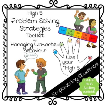 High 5 Problem Solving Strategies for Dealing with Bullying / Unwanted Behaviour