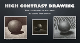 High Contrast Drawing - White Colored Pencil Sphere
