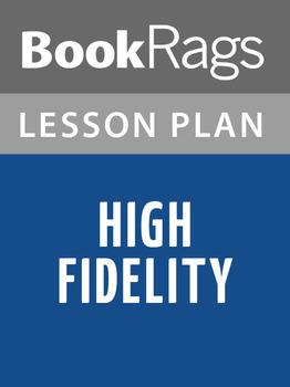 High Fidelity Lesson Plans