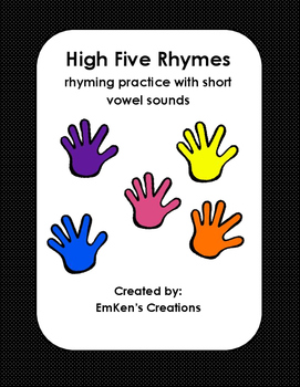 High Five Rhyming with Short Vowels