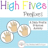 High Fives: Prefixes