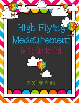 High Flying Measurement - Measuring to the Quarter Inch