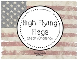 High Flying USA Flags STEAM/STEM Challenge