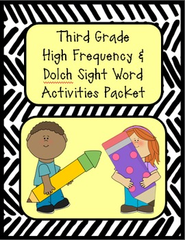 High Frequency & Dolch Sight Word Activity Packet for Thir