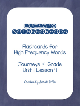 High Frequency Flash Cards for Journey's Lucia's Neighborhood