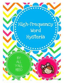 High Frequency Word Hysteria