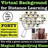High Frequency Kindergarten Sight Words - Virtual Zoom Background - Green Screen