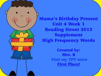 Reading Street Grade 1 Unit 4 Week 1 High Frequency Mama's Birthday Present