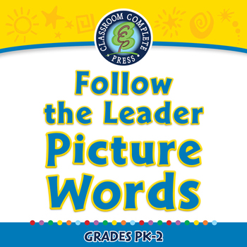 High Frequency Picture Words: Follow the Leader - Picture Words - PC Gr. PK-2