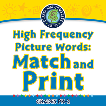 High Frequency Picture Words: Match and Print - NOTEBOOK Gr. PK-2