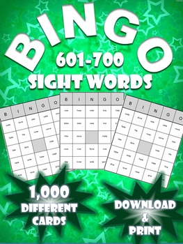 High Frequency Sight Word Bingo!   Words 601-700   (1,000 Different Boards)