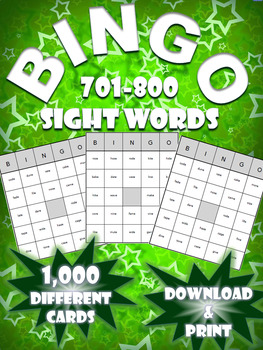 High Frequency Sight Word Bingo!   Words 701-800   (1,000 Different Boards)